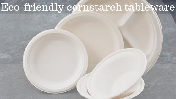 eco-friendly cornstarch tableware